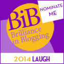 NOMINATE ME BiB 2014 LAUGH