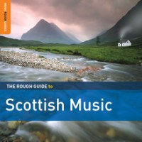 The Rough Guide to Scottish Music [2014]