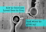 How-to-convice-loved-ones-to-prep-750x530-ead6d7f519815573f70ea90c81f241420c4c6fe3