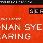 Serial: Everything You Need to Know about Adnan's New Hearing (Day 1)