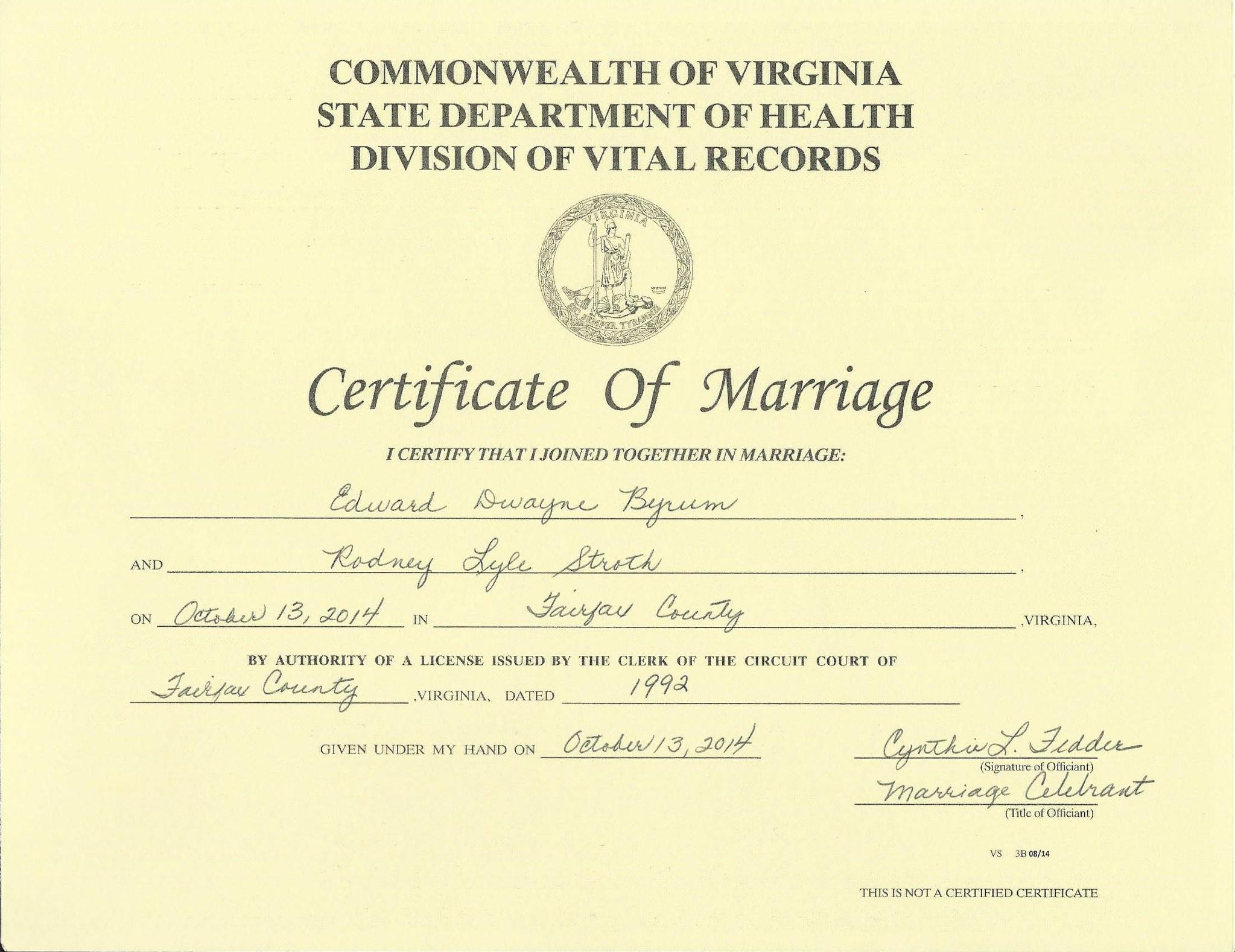 marriage license vs certificate wedding certificate This is the VA certificate found on Google and I was told means absolutely nothing Just a pretty paper to be framed I can t find a picture of the