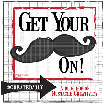 Get Your Mustache On - Creative DIY ideas with Jen Goode