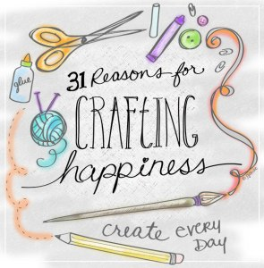 31 reasons for Crafting Happiness