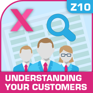 Z10-Understanding Your Customers, Understanding Your Customers, Sales And Marketing, Selling More, Understanding Your Customers, Understanding Your Customers excel