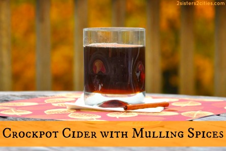 Crockpot Cider with Mulling Spices