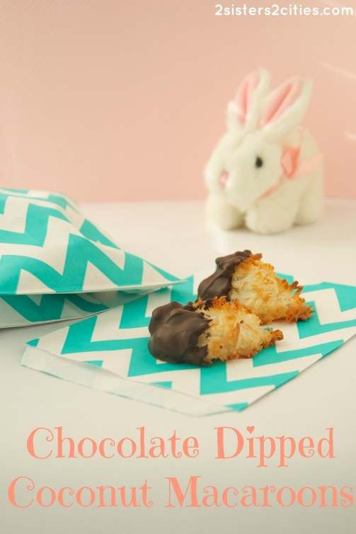 Chocolate Dipped Coconut Macaroons {from 2 Sisters 2 Cities}