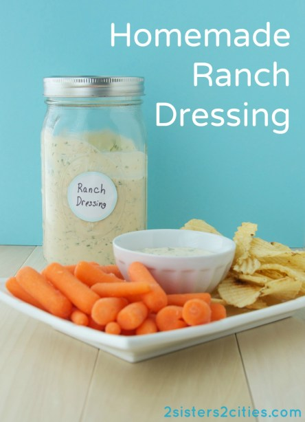 Homemade Ranch Dressing {from 2 Sisters 2 Cities}