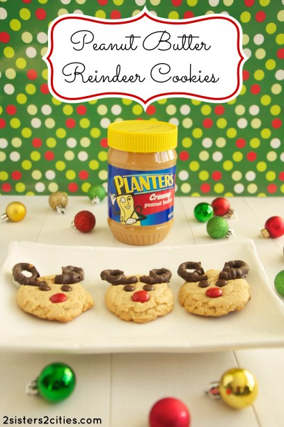 Peanut Butter Reindeer Cookies {from 2 Sisters 2 Cities}