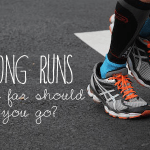 Long Runs – How Long Should They Be?