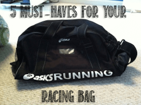5 Must Haves for your racing bag