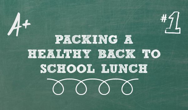 Healthy Back to School Lunch