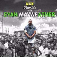 Olamide - Eyan Mayweather + Arara