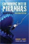 Swimming With Piranhas - Howard Brody