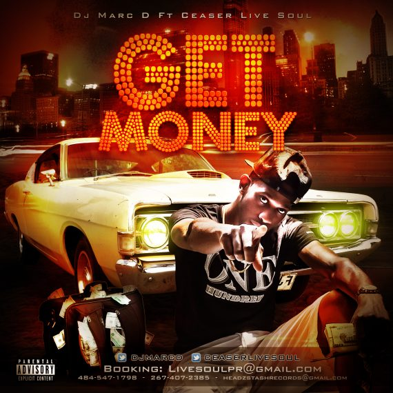 DJ Marc D feat. Ceaser Live Soul - Get Money