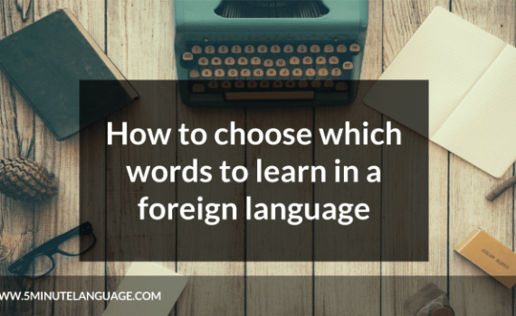 how to choose which words to learn in a foreign language