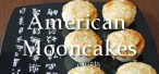 American mooncakes mini poster