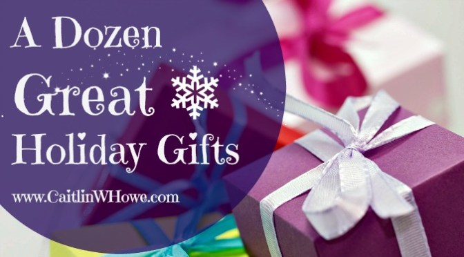 A dozen great holiday gifts