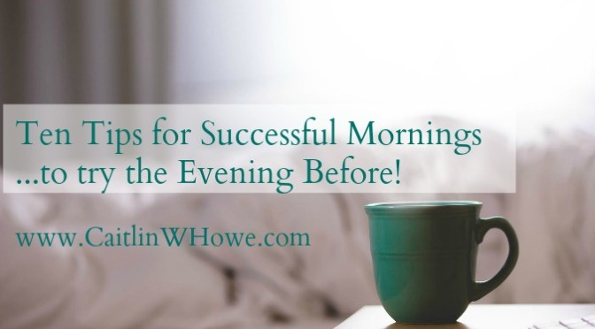 10 Tips for Successful Mornings