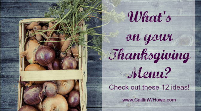 What's on your Thanksgiving Menu?