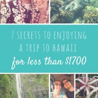 7 Secrets to Enjoying a Trip to Hawaii for less than $1700