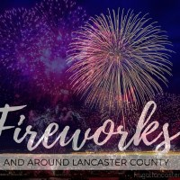 10 Places to Watch Fireworks in and around Lancaster County in 2016
