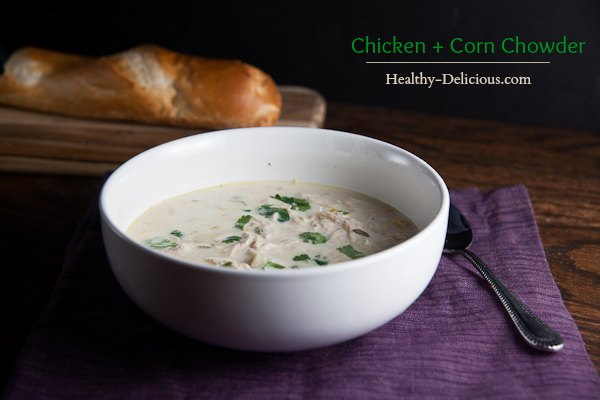 healthy-delicious_chicken corn chowder text