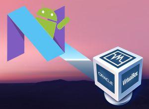 Android-7-Nougat-on-VirtualBox