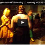 [Video Log] Hotel Chequamegon Wedding DJ