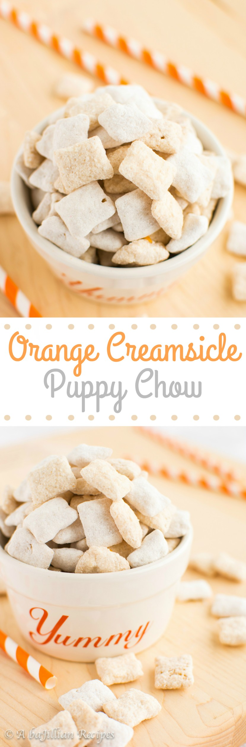 Orange Creamsicle Muddy Buddies | A baJillian Recipes1