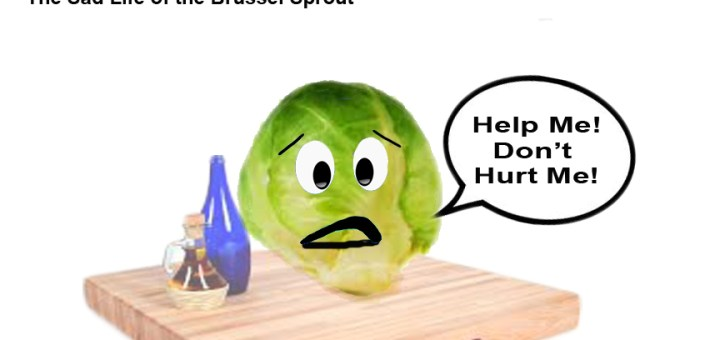 sad-life-of-a-brussel-sprout