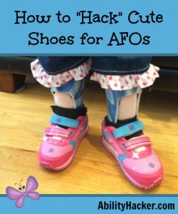 How to hack cute shoes for AFOs