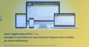 MTN Drive une autre solution de stockage et de partage de fichiers