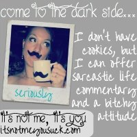 I Don't Have Cookies, But Can I Interest You in a Sarcastic Comment?