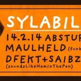 *SoundsLikeHamInThePan*| SYLABIL SPILL  X MAULHELD X  DFKT&SAIBZ