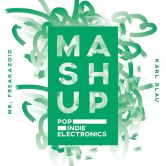 Mashup.Pop.Indie.Electronics.