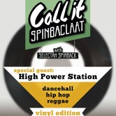 Call It Spinbaclaat! – Vinyl Edition –