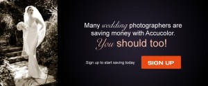 Many wedding photographers are saving money with Accucolor - You should too!