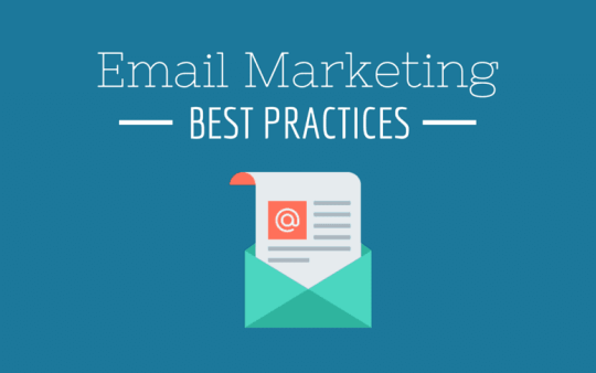 5 Email Marketing Best Practices to Generate Immediate ROI