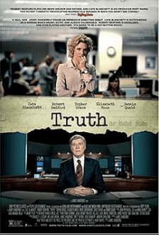 Truth starring Robert Redford and Cate Blanchett