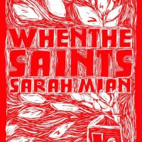 When The Saints by Sarah Mian - Review
