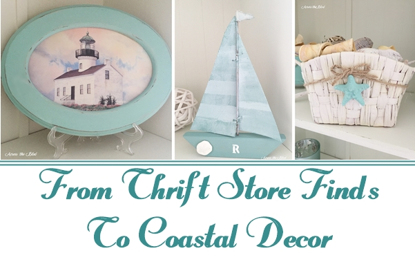 3 Thrift Store Finds Makeovers into Coastal Decor Across the Blvd