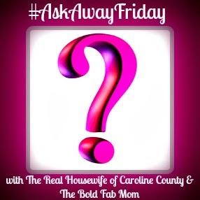 #AskAwayFriday