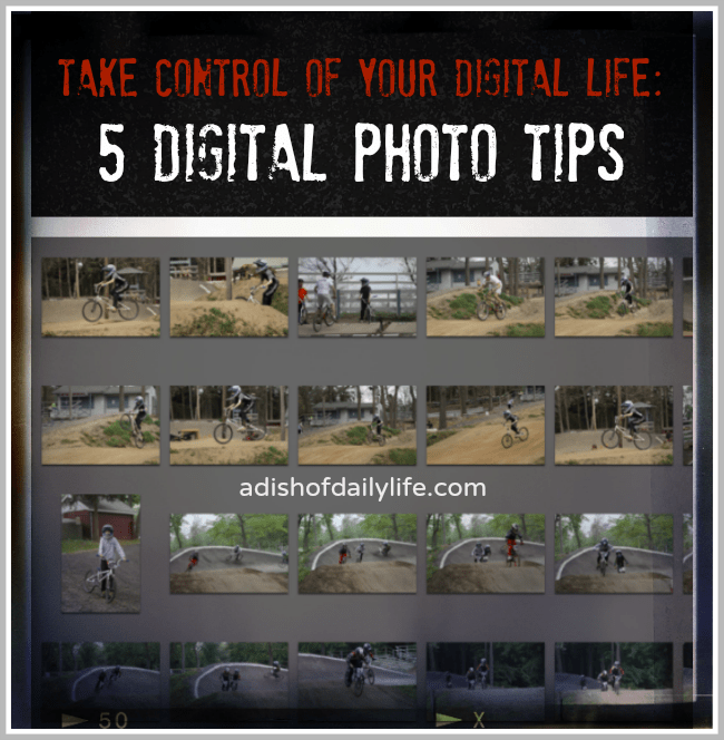 Digital Photo Organizing Tips | A Dish of Daily Life #OrganizingPhotos