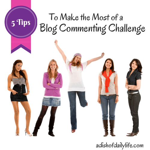 5 Tips to Make the Most of a Blog Commenting Challenge