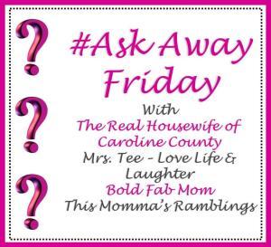#AskAwayFriday button