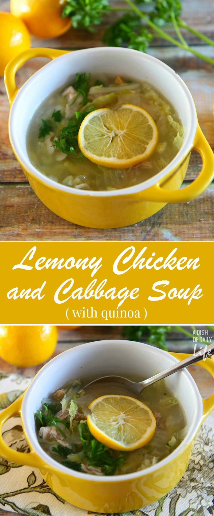 Lemony Chicken and Cabbage Soup with Quinoa is a healthy and delicious easy to make dinner recipe that you can put on the table in less than 30 minutes. Family favorite!