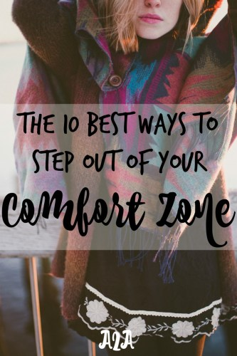10 of the Best Ways to Step Out of Your Comfort Zone