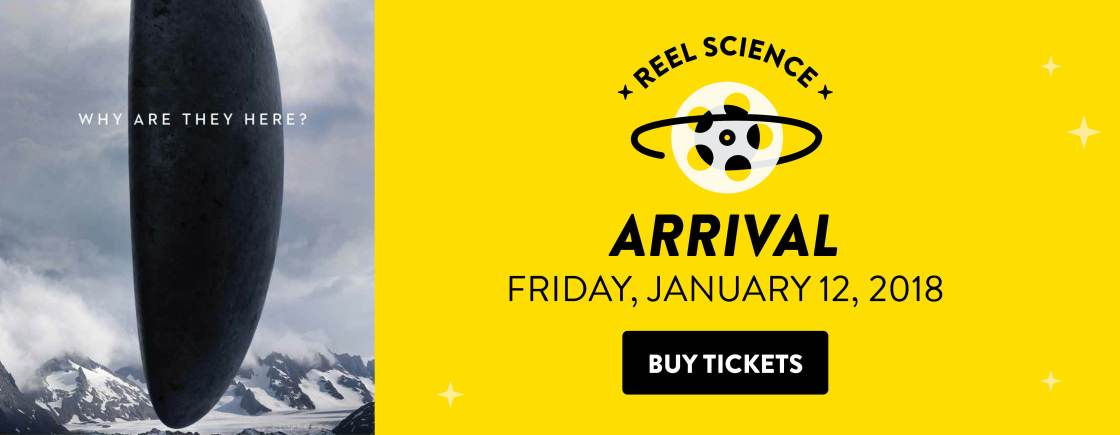 REEL Science: Arrival | January 12, 2018