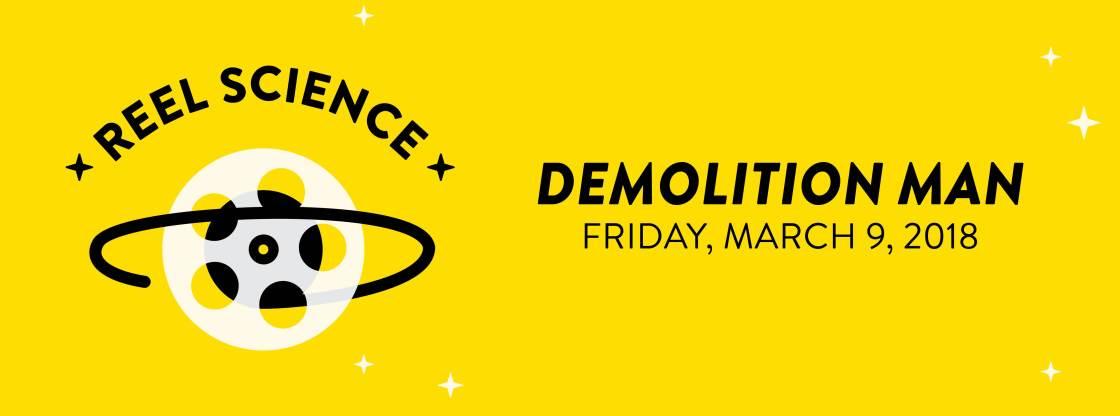 Demolition Man | March 9, 2018