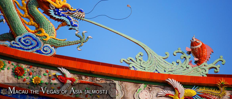 Macau - the Vegas of Asia (almost)